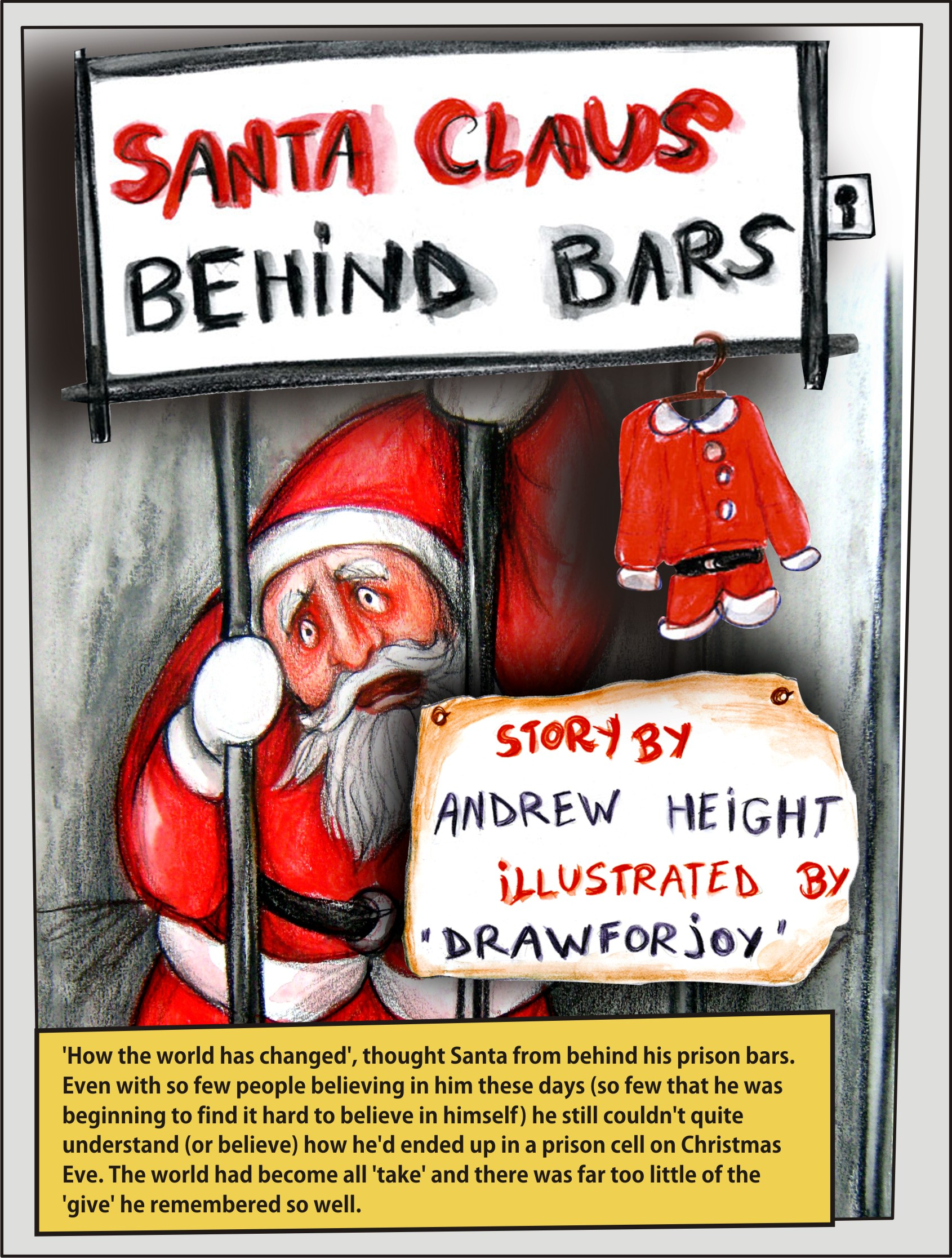 Santa Claus Behind Bars | DRAW FOR JOY